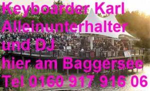Baggersee Party mit Keyboarder Karl Alleinunterhalter und DJ NRW