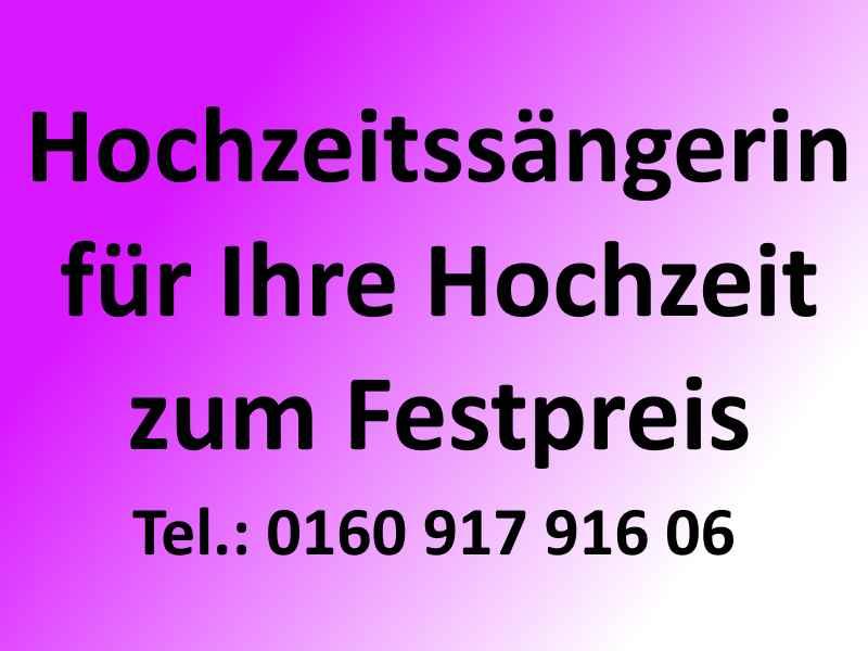 Hochzeitssängerin aus NRW Aachen Köln Bonn Düren Krefeld Düsseldorf Bergheim Leverkusen Heinsberg Mönchengladbach Nordrhein-Westfalen zum Festpreis bei Hochzeit Taufe Standesamt Beerdigung Trauerfall