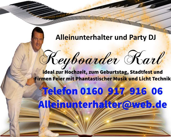 KEYBOARDER Karl - Ein Phantastischer Alleinunterhalter und Party DJ mit top Anlage